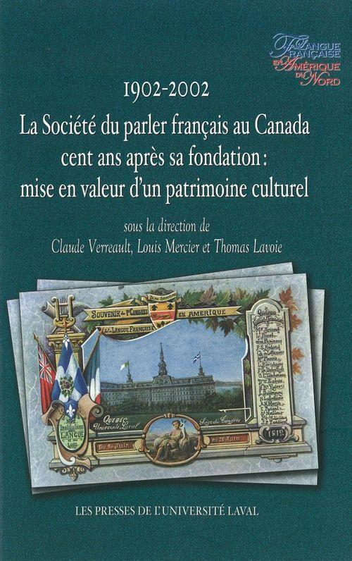 1902-2002. la societe du parler francais au canada cent ans apres