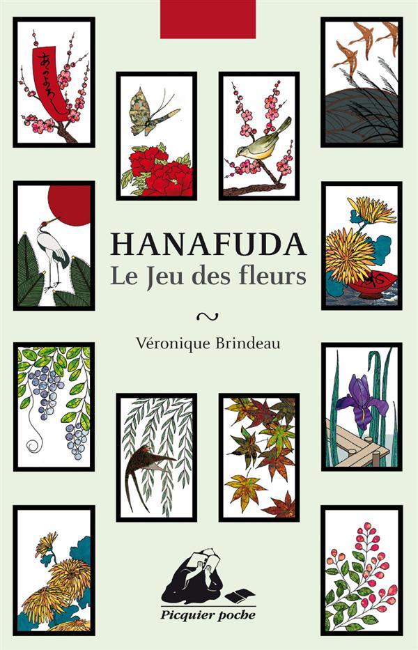 Le jeu des fleurs ; hanafuda
