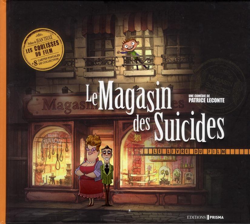 Le magasin des suicides ; le livre du film