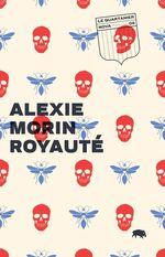 Royauté  - Alexie Morin