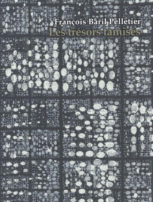 Les trésors tamisés