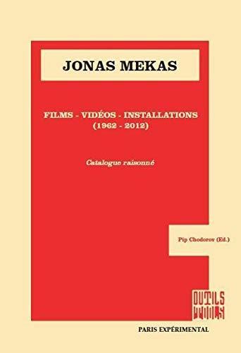 Jonas Mekas ; films, vidéos, installations (1962-2012)