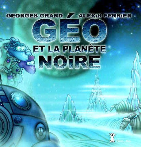 Géo et la planète noire