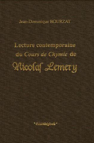 Lecture contemporaine du cours de chymie de Nicolas Lemery