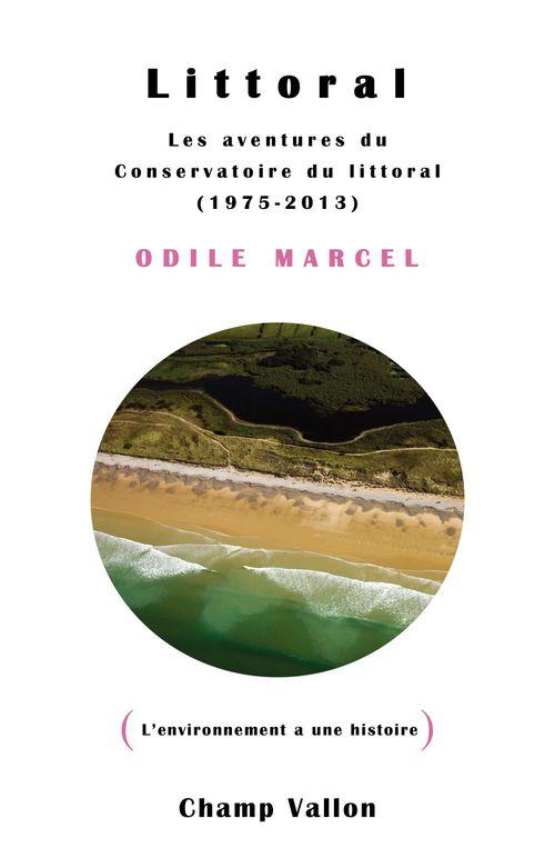 Littoral ; les aventures du conservatoire du littoral