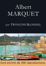 Albert MARQUET  - François Blondel