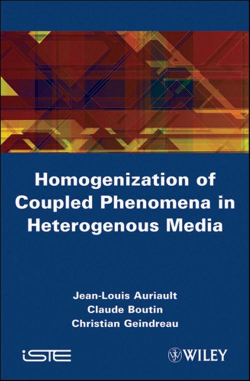 Homogenenization of coupled phenomena in heterogenous media