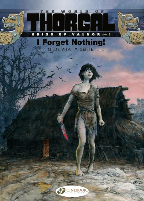 Kriss of Valnor - Volume 1 - I Forget Nothing!