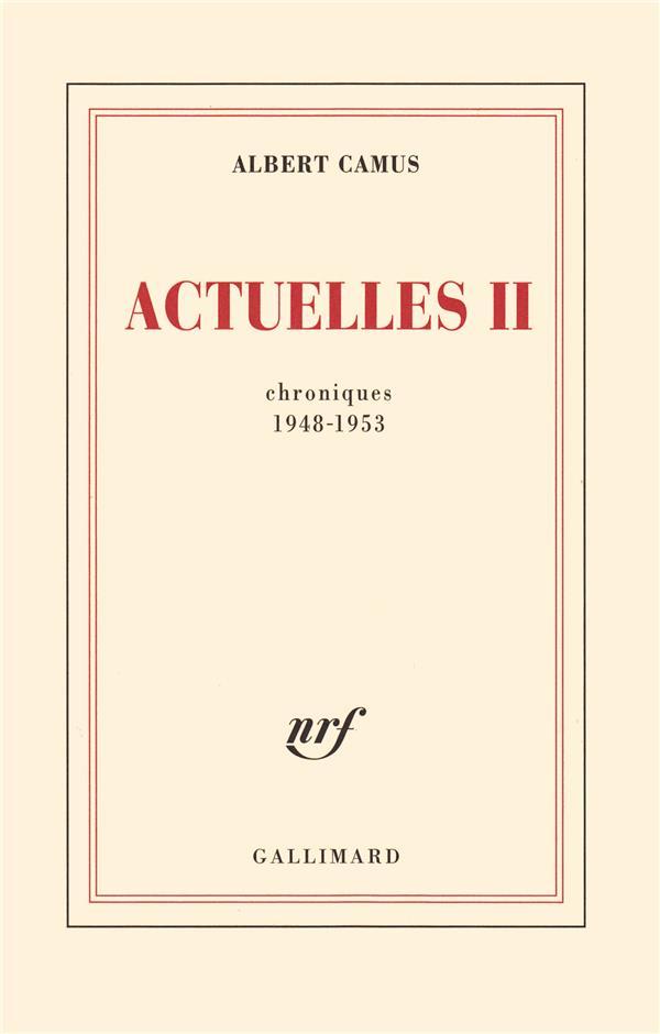 Actuelles t.2 (chroniques 1948-1953)