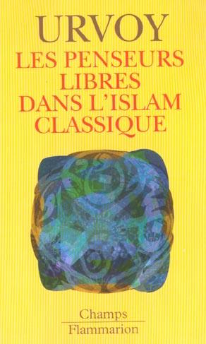 Les penseurs libres dans l'islam classique