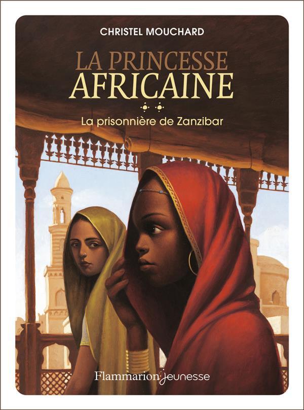 la princesse africaine t.2 ; la prisonnière de Zanzibar