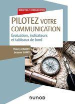 Vente Livre Numérique : Pilotez votre communication  - Thierry Libaert - André de Marco