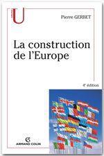 La construction de l'Europe  - Pierre Gerbet