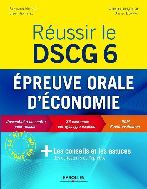 Réussir le DSCG 6 ; épreuve orale d'économie