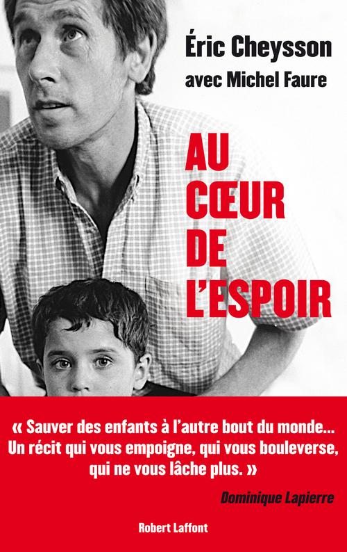 Vente EBooks : Au coeur de l'espoir  - Michel Faure  - Eric Cheysson