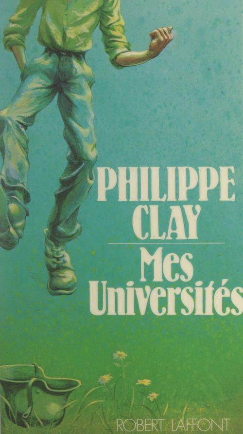 Mes universités  - Clay Philippe