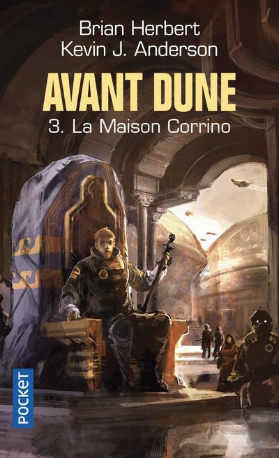 AVANT DUNE T.3  -  LA MAISON CORRINO HERBERT, BRIAN