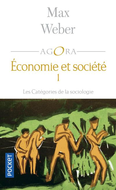 Economie Et Societe T.1 ; Les Categories De La Sociologie