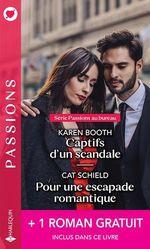 Captifs d'un scandale - Pour une escapade romantique - Brûlant comme un souvenir  - Wendy Warren - Karen Booth - Cat Schield