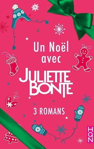 Un Noël avec Juliette Bonte  - Juliette Bonte
