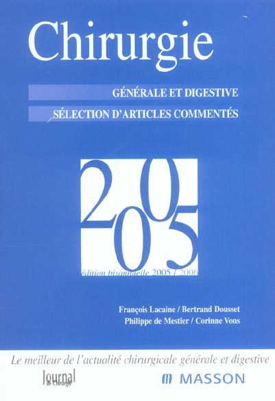 Chirurgie 2005 ; Chirurgie Generale Et Digestive ; Selection D'Articles Commentes