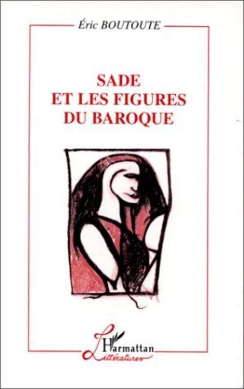 Sade et les figures du baroque
