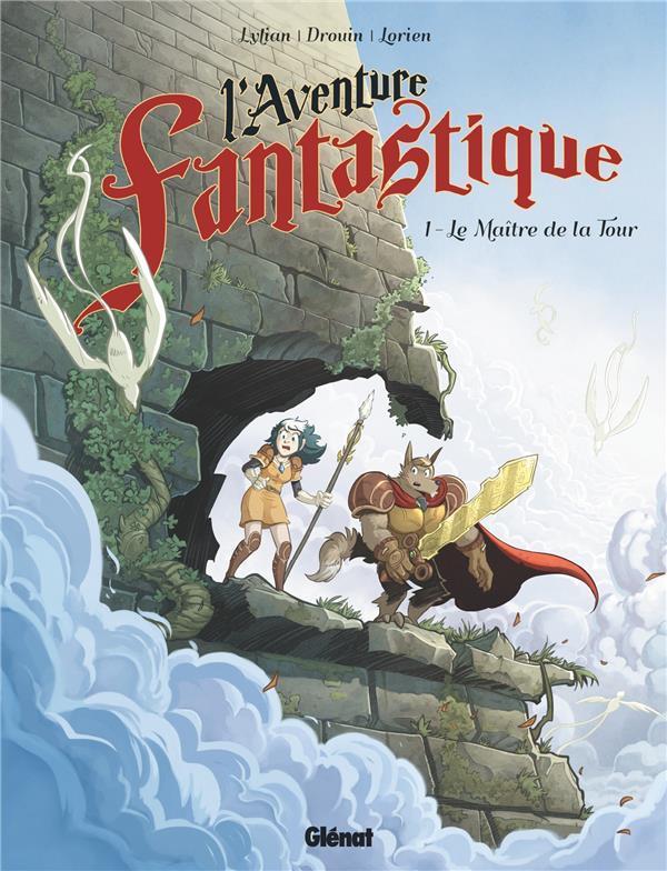 L'aventure fantastique T.1 ; le maître de la tour