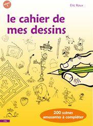 Le Cahier De Mes Dessins