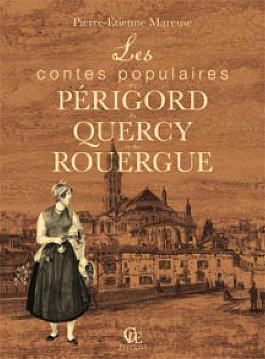 Les contes populaires du Périgord, du Quercy et du Rouergue