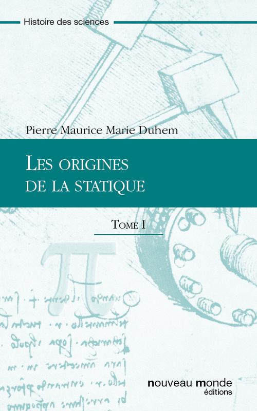 Les origines de la statique t.1