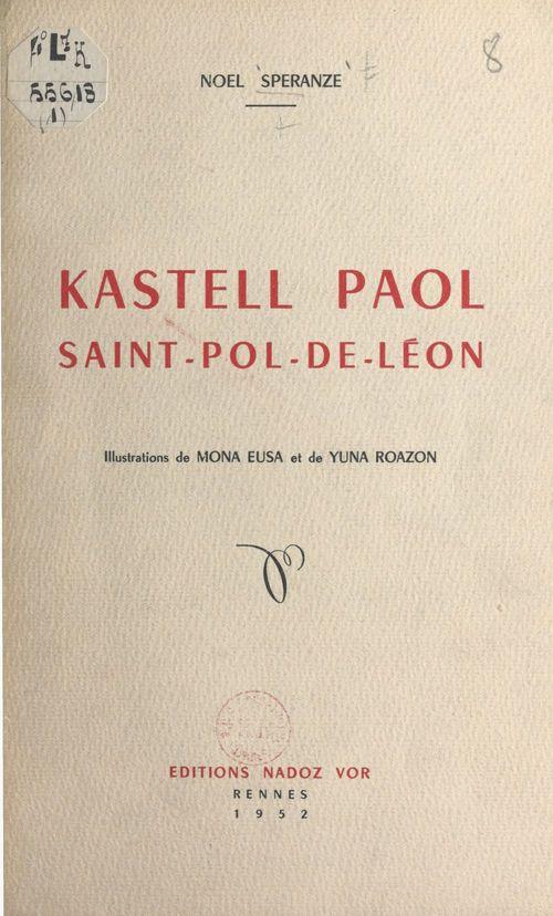 Kastell Paol, Saint-Pol-de Léon