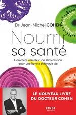 Vente Livre Numérique : Nourrir sa santé - Comment orienter son alimentation pour une bonne et longue vie  - Jean-Michel COHEN