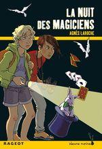 Vente Livre Numérique : La nuit des magiciens  - Agnès Laroche