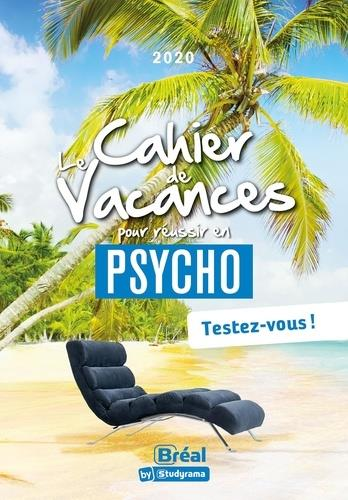 Le cahier de vacances pour réussir en 1re année de psycho