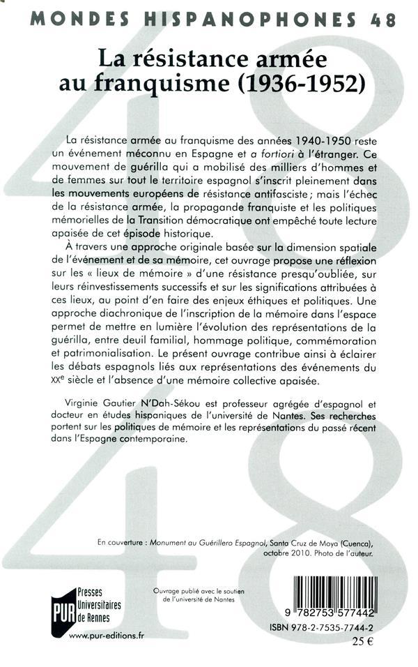 MONDES HISPANOPHONES ; la résistance armée au franquisme (1936-1952)