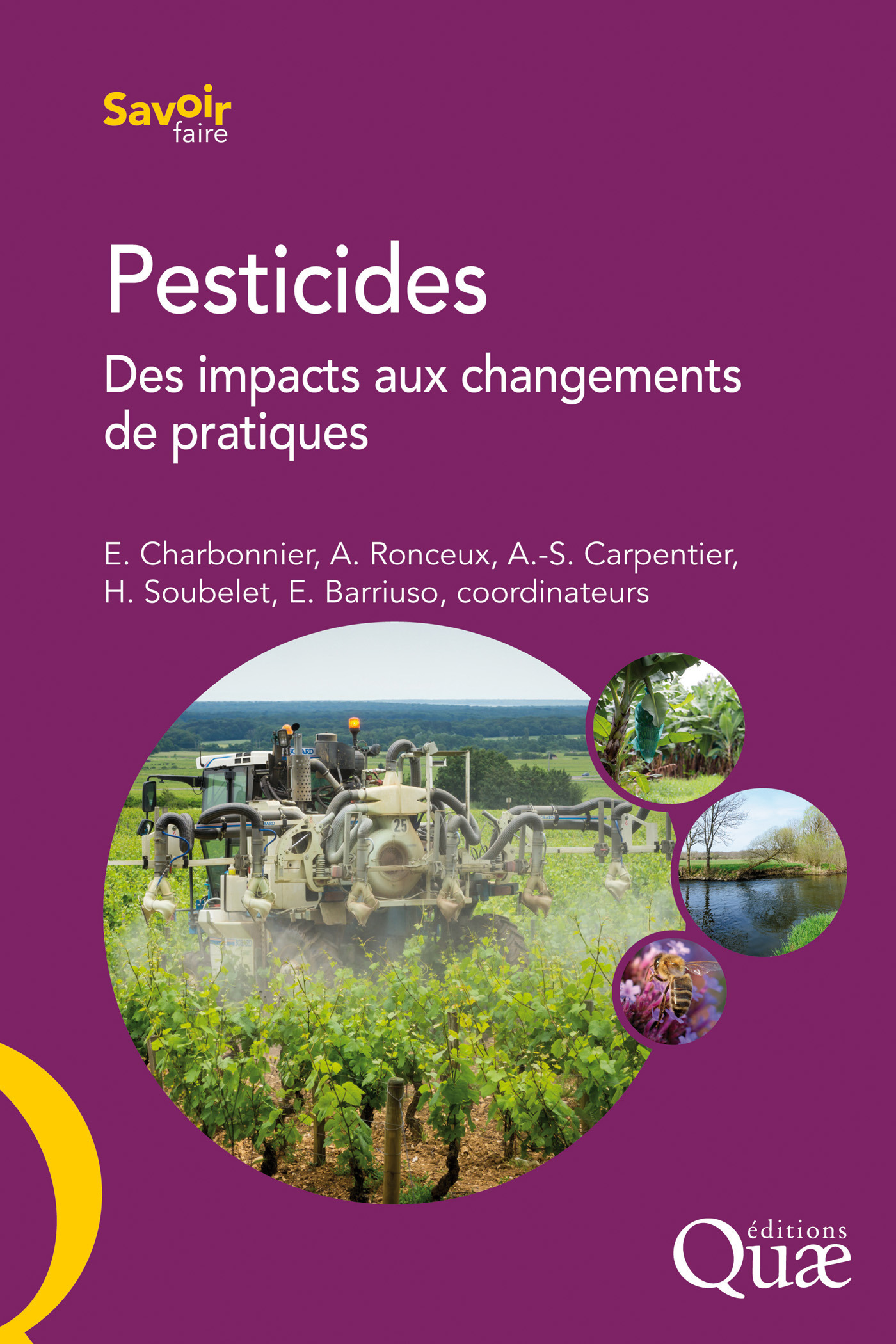 Pesticides ; des impacts aux changements de pratique