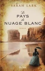 Vente EBooks : Le pays du nuage blanc  - Sarah Lark