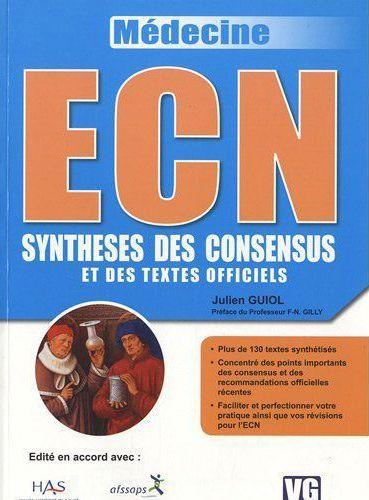 ECN ; synthèses des consensus et des textes officiels