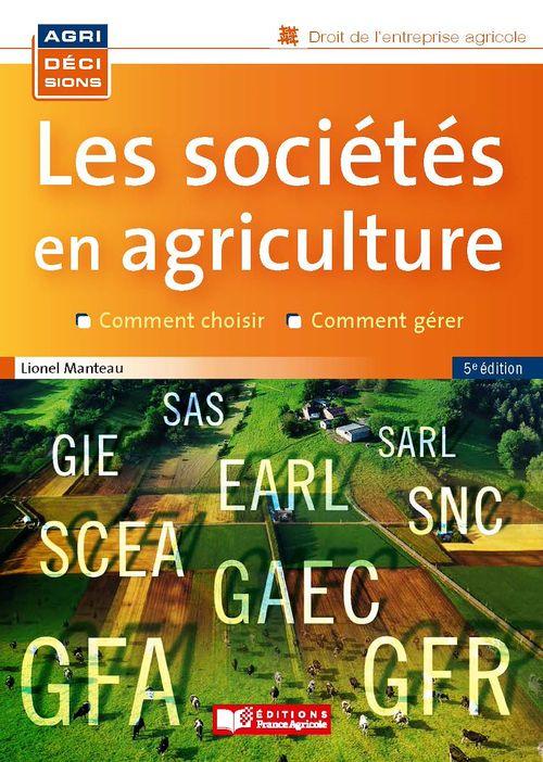 Les sociétés en agriculture - 5e edition