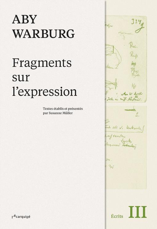 Aby Warburg, fragments sur l'expression