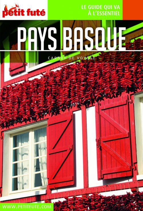 GUIDE PETIT FUTE ; CARNETS DE VOYAGE ; Pays Basque (édition 2018)
