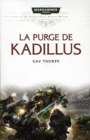 un roman space marine battles t.4 ; la purge de Kadillus