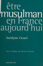 Vente Livre Numérique : Être musulman en France aujourd'hui  - Jocelyne Cesari - Bruno Étienne