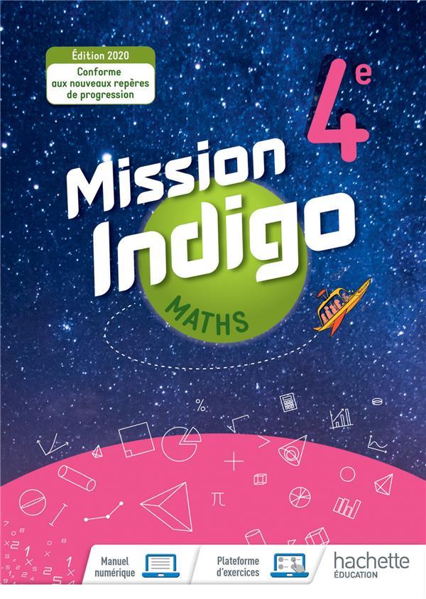Mission indigo ; mathématiques ; 4e ; livre élève (édition 2020)
