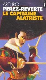 Couverture de Les aventures du capitaine alatriste t.1 ; le capitaine alatriste