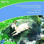 Vente AudioBook : La chèvre de monsieur Seguin, et autres lettres de mon moulin  - Alphonse Daudet