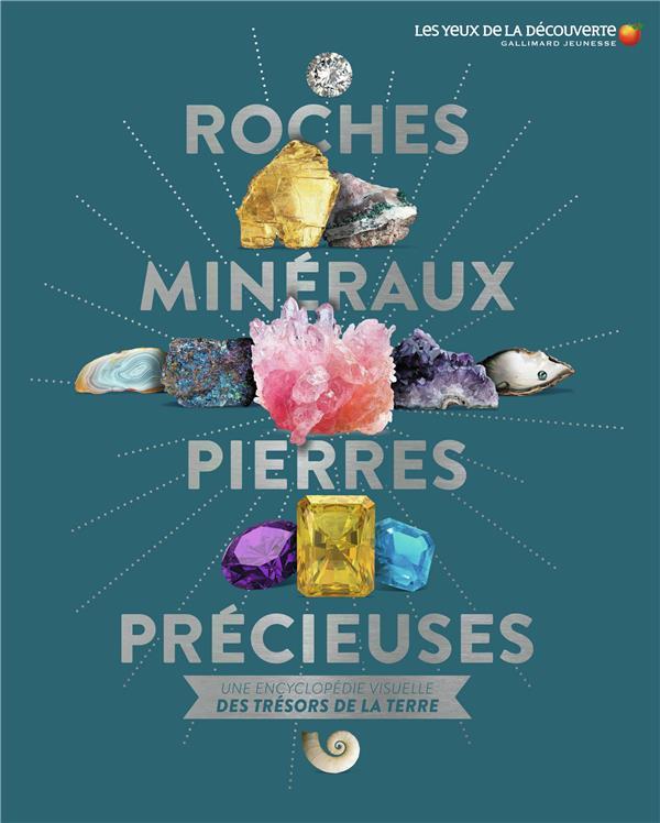 Roches, minéraux, pierres précieuses