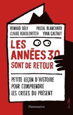 Vente Livre Numérique : Les années 30 sont de retour  - Pascal BLANCHARD - Claude ASKOLOVITCH - Renaud DELY