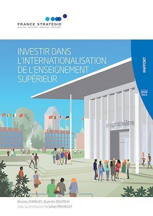 Investir dans l'internationalisation de l'enseignement supérieur  - Commissariat General A La Strategie Et A La Prospective (Cgsp)