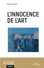 L'innocence de l'art  - Sonia Younan - Sonia Younan
